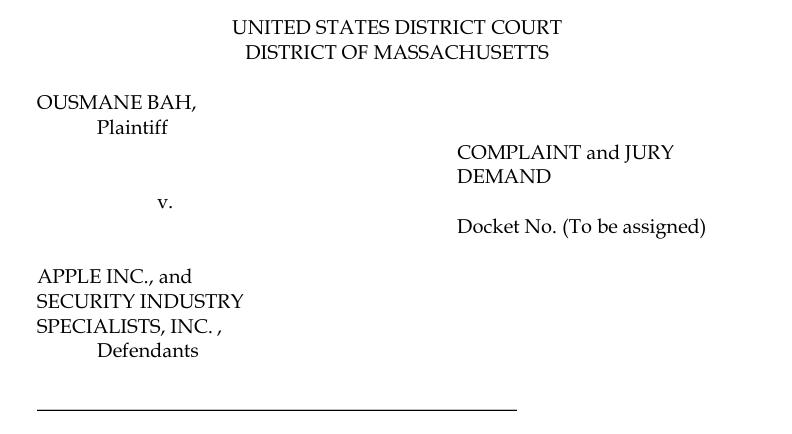 Capa do processo Ousmane Bah contra Apple e Security Industri Specialists, sua fornecedora de segurança e sistemas de reconhecimento faciais. Foto: Tribunal de Massachusetts.